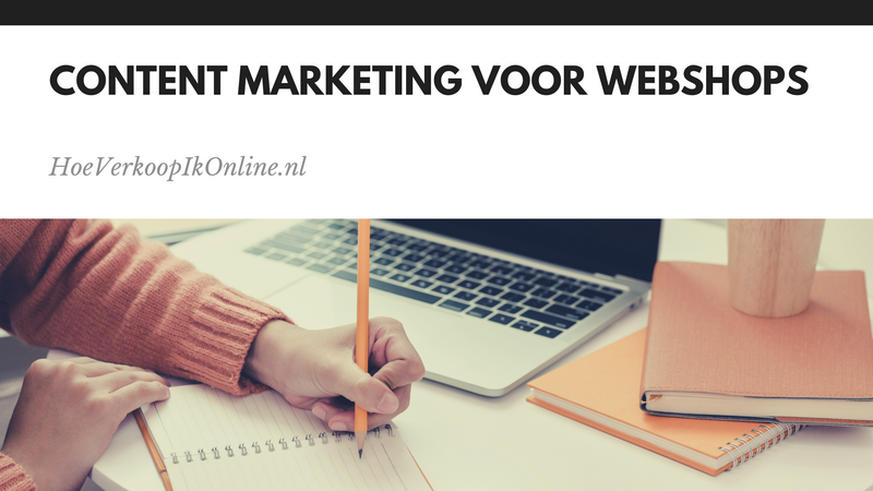 content marketing voor webshops